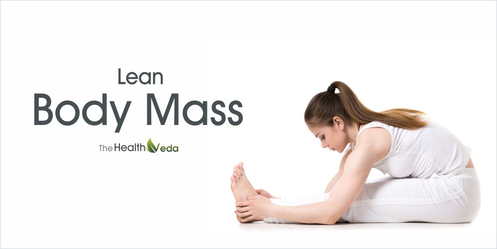 how-to-increase-lean-body-mass-healthveda
