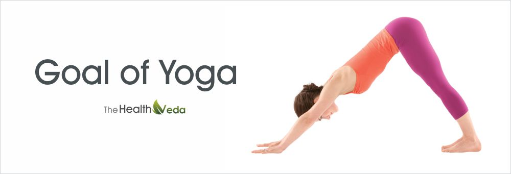 goal-of-Yoga-the-health-veda