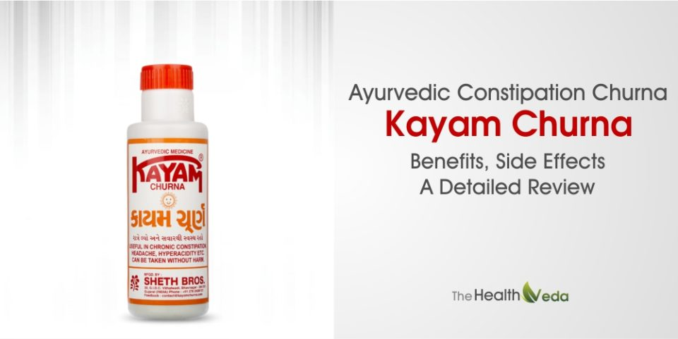 Ayurvedic Constipation Churna – Kayam Churna – A Detailed Review