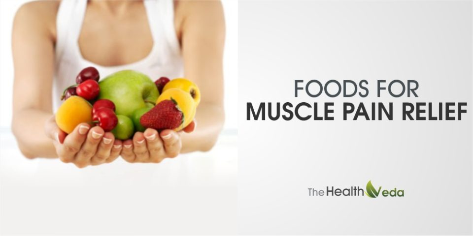 Foods for Muscle Pain Relief