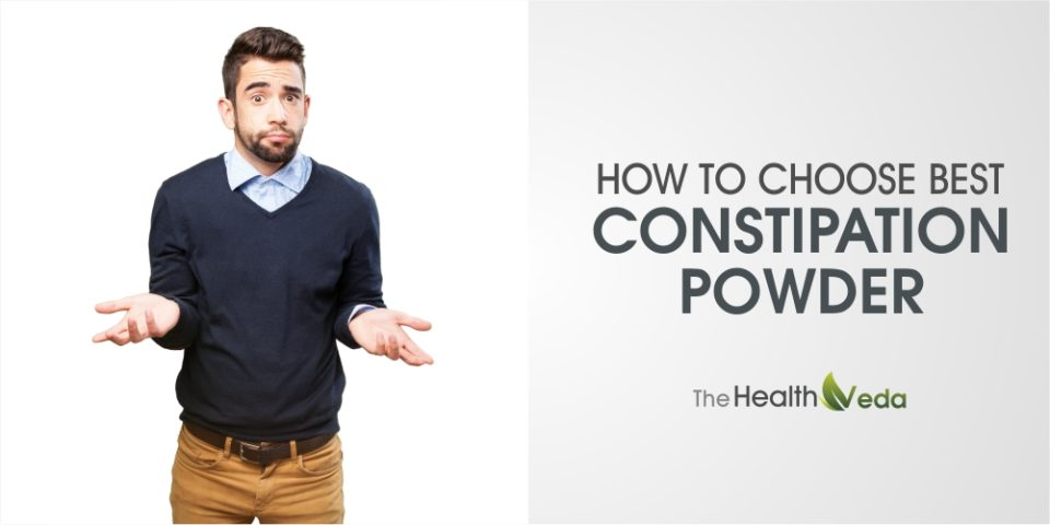 How to Choose Best Constipation Powder?