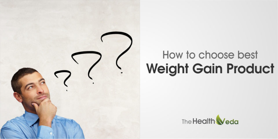 How to Choose Best Weight Gain Product?