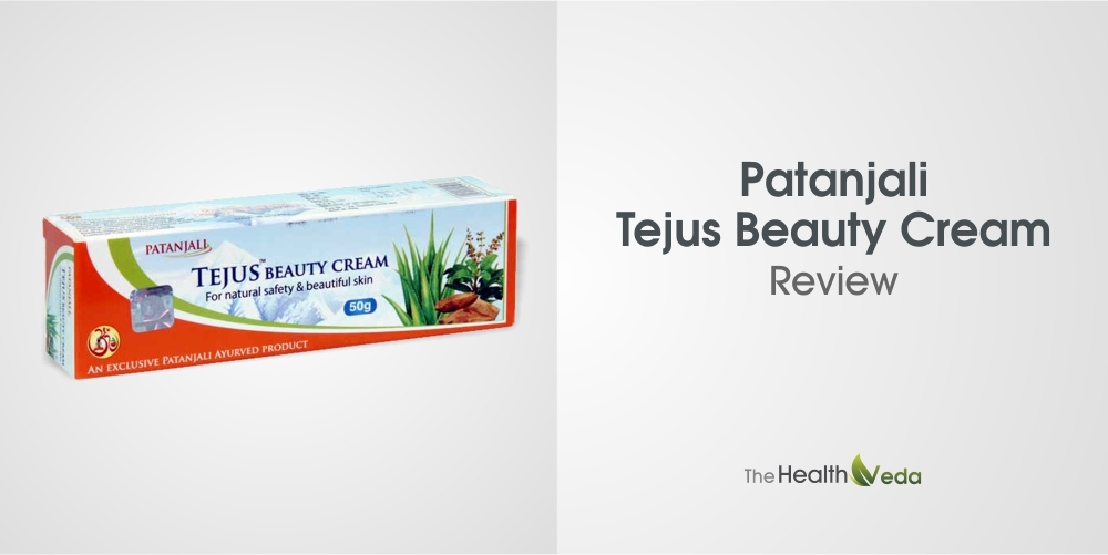 Patanjali-Tejus-Beauty-Cream-Review