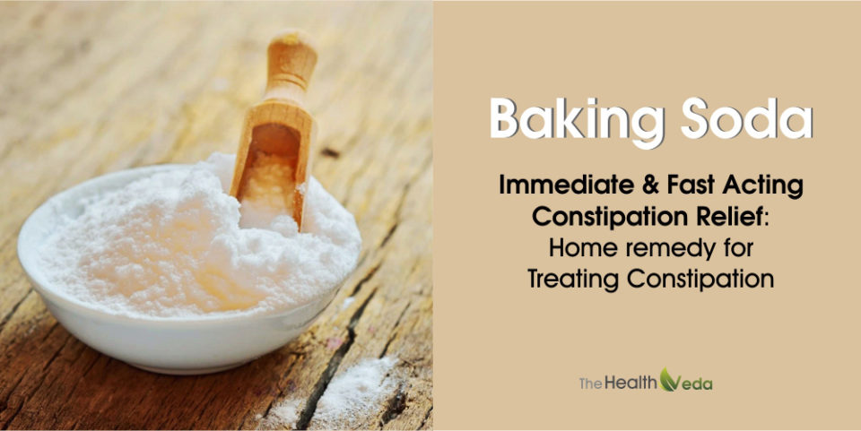 Baking Soda – Immediate & Fast Acting Constipation Relief: Home remedy for Treating Constipation