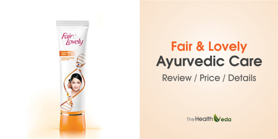 Fair & Lovely Ayurvedic Care Cream Review