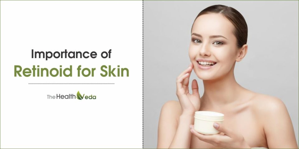 Importance of Retinoid for Skin