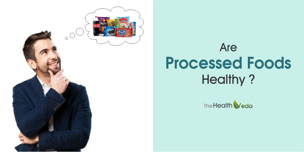 Are-Processed-foods-healthy