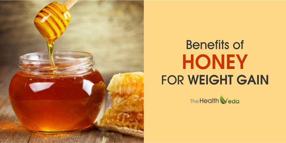 Benefits of Honey for Weight Gain