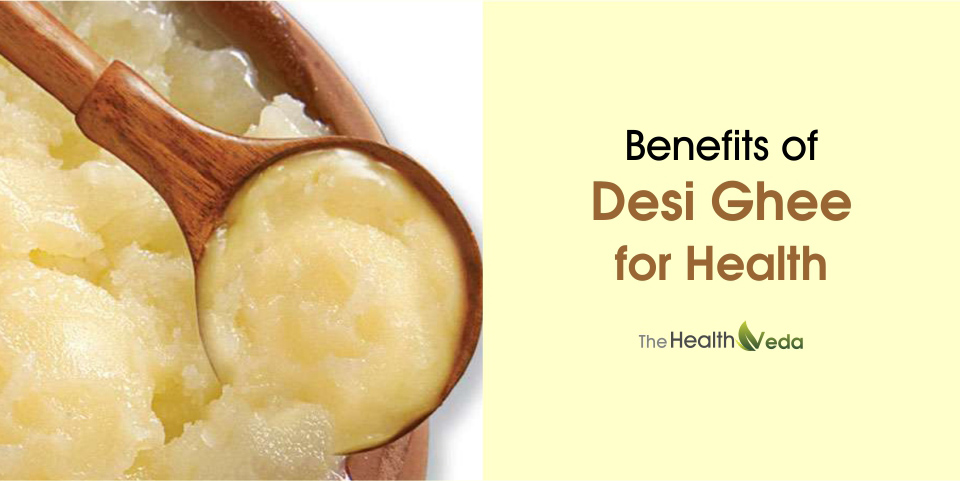 Benefits-of-desi-ghee-for-health