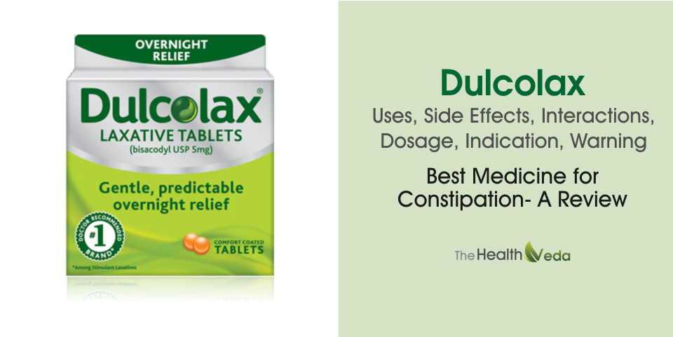 Dulcolax-Uses-Side-Effects-Interactions-Dosage-Indication-Warning-Best-Medicine-for-Constipation-A-Review