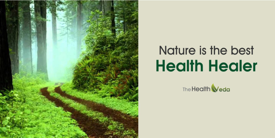 Nature is the Best Health Healer