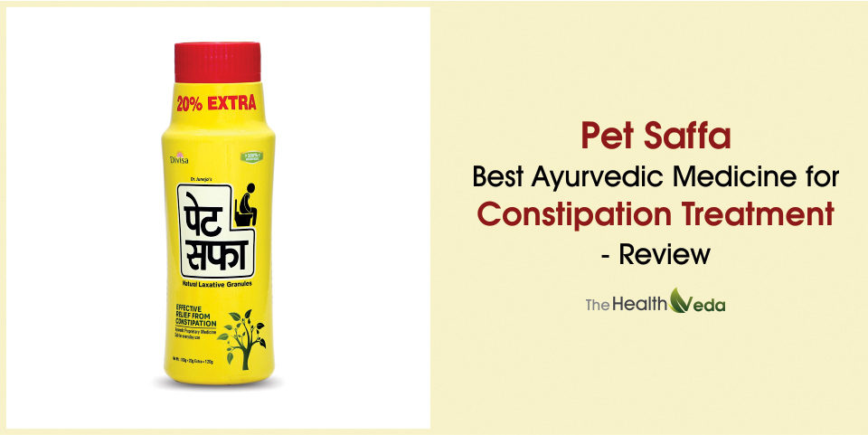 Pet Saffa – Best Ayurvedic Medicine for Constipation Treatment – Review
