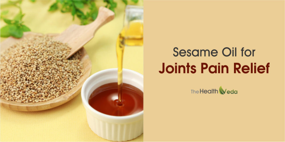 Sesame Oil for Joints Pain Relief