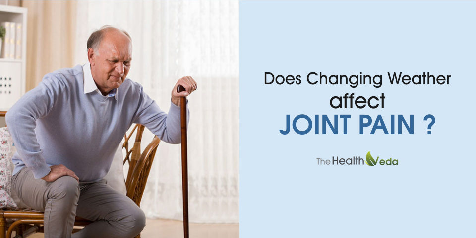 Does Changing Weather Affect Joint Pain?