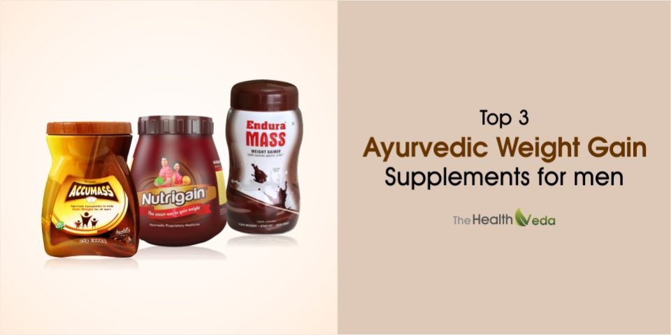 Top 3 Ayurvedic weight gain supplements for men