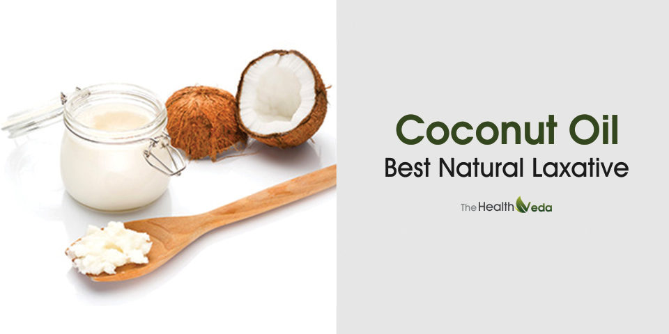 Coconut Oil – Best Natural Laxative