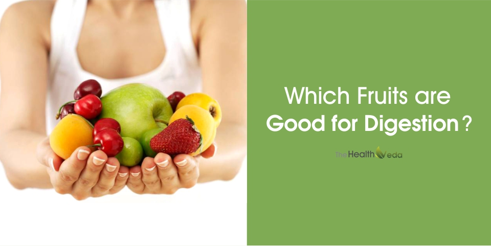Which-Fruits-are-good-for-digestion