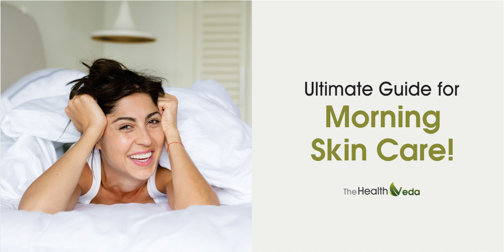 Ultimate-Guide-for-Morning-Skin-Care