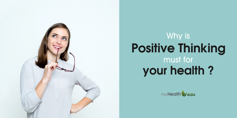 Why-is -positive-thinking-must-for-your-health